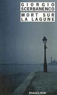 Mort sur la lagune, Scerbanenco, Giorgio