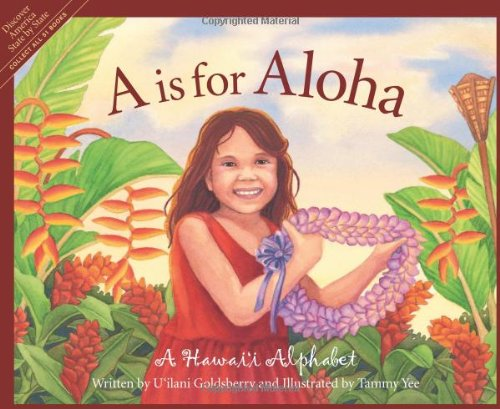 A is for Aloha: A Hawai'i Alphabet by Sleeping Bear Press