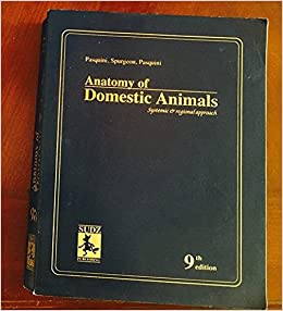 Anatomy of Domestic Animals : Systemic &_Regional Approach 11TH ...