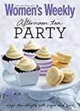 Afternoon Tea Party: Cakes, biscuits, scones and sandwiches (The Australian Women's Weekly Minis)