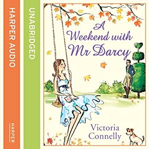 A Weekend with Mr Darcy Hörbuch