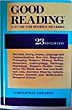 img - for Good Reading: A Guide for Serious Readers [Twenty-Third 23rd Edition] book / textbook / text book