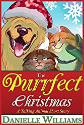 The Purrfect Christmas: A Talking Animal Short Story