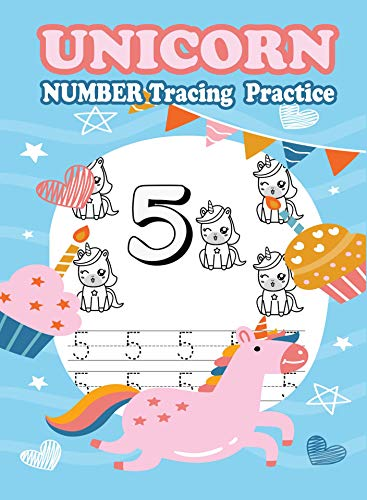 Unicorn Number Tracing  Practice: Number Tracing Book, Practice For Kids, Ages 3-5, Number Writing Practice