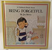 A Children's Book About: Being…