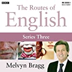 Routes of English: Complete Series 3: Accents and Dialects | Melvyn Bragg