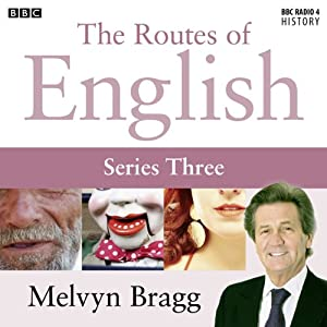 Routes of English: Complete Series 3: Accents and Dialects Radio/TV Program