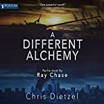 A Different Alchemy: The Great De-evolution, Book 2 | Chris Dietzel