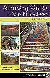 Search : Stairway Walks in San Francisco: The Joy of Urban Exploring