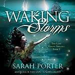 Waking Storms | Sarah Porter