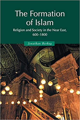 Amazon com: The Formation of Islam: Religion and Society in