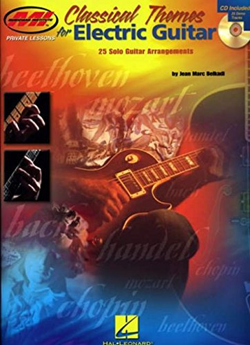 Classical Themes for Electric Guitar: 25 Solo Guitar Arrangements (Musicians Institute Press)