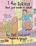 I Am Talking: Teach your toddler to speak