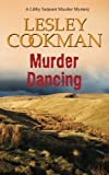img - for Murder Dancing (A Libby Sarjeant Murder Mystery) (Volume 16) book / textbook / text book