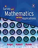 Survey of Mathematics with Applications Value Pack (includes Math Study Skills and MyMathLab/MyStatLab Student Access Kit ), Angel and Angel, Allen R., 0321550587