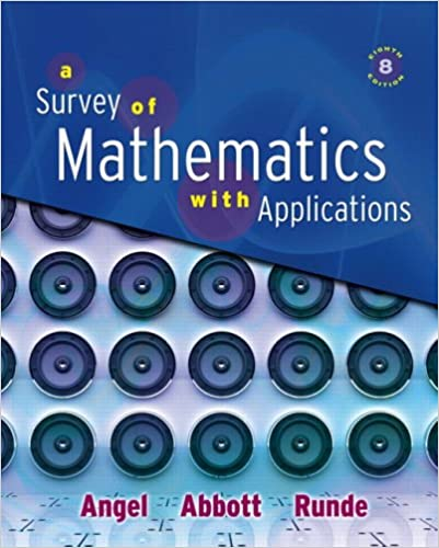 Chapter 13. 5 solutions | a survey of mathematics with applications.