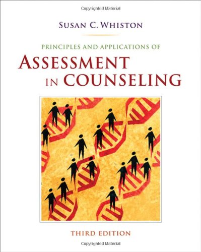 Principles and Applications of Assessment in Counseling, 3rd Edition (Susan C Whiston)
