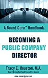 img - for Becoming a Public Company Director (Board Guru Handbook Book 3) book / textbook / text book