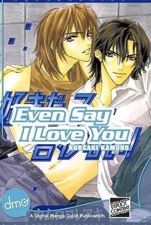 Amazon.com: Even Say I Love You (Yaoi Manga) eBook: Kamuro ...
