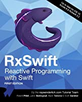 RxSwift: Reactive Programming with Swift Front Cover