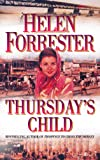 Front cover for the book Thursday's Child by Helen Forrester