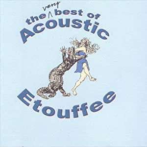 Very Best of Acoustic Etouffee