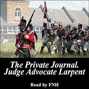 The Private Journal of Judge-Advocate Larpent Hörbuch