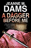 Dagger Before Me, The (A Dorothy Martin Mystery Book 21)