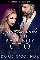 Auctioned to the Bad Boy CEO