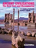 img - for Ancient Civilizations: The Near East and Mesoamerica 2 Sub edition by C. C. Lamberg-Karlovsky, Jeremy A. Sabloff (1995) Paperback book / textbook / text book