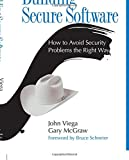 Building Secure Software: How to Avoid Security Problems the Right Way (paperback) (Addison-wesley Professional Computing Series)