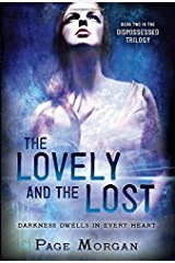 The Lovely and the Lost (The Dispossessed) by Page Morgan (2015-05-12) Paperback