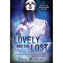 The Lovely and the Lost (The Dispossessed) by Page Morgan (2015-05-12)