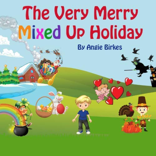 The Very Merry Mixed Up Holiday