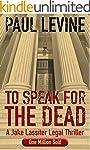TO SPEAK FOR THE DEAD (Jake Lassiter...