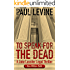 TO SPEAK FOR THE DEAD (Jake Lassiter Legal Thrillers Book 1)