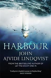 Harbour. John Ajvide Lindqvist