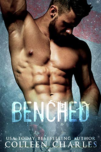 Benched (Minnesota Caribou Book 1) by [Charles, Colleen]
