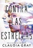 Contra las estrellas / Defy the Stars (Spanish Edition)