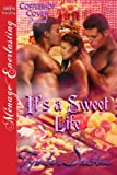 It's a Sweet Life [Coffeeshop Coven Prequel] (Siren Publishing Menage Everlasting)