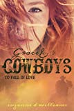 To Fall In Love (Grace & Cowboys Book 3)