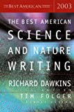 The Best American Science and Nature Writing 2003, , 0618178929