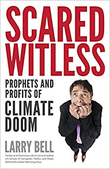 Book Scared Witless: Prophets and Profits of Climate Doom