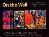 On the Wall, Janet Braun-Reinitz and Jane Weissman, 1604731125