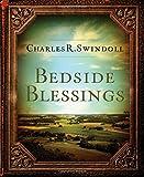 Bedside Blessings, Charles R. Swindoll, 1400318440