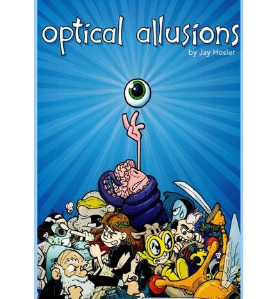 [ OPTICAL ALLUSIONS ] By Hosler, Jay ( Author) 2013 [ Paperback ]