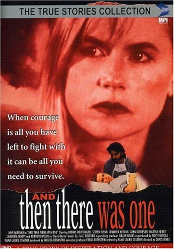 The True Stories Collection: And Then There Was One by Lifetime Television