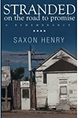 Stranded on the Road to Promise: A Remembrance by Saxon Henry (2015-04-01) Paperback