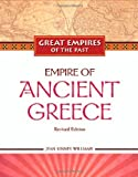 img - for Empire of Ancient Greece (Great Empires of the Past) book / textbook / text book
