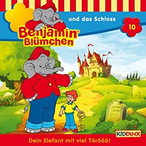 Benjamin und das Schloss (Benjamin Blümchen 10) Hörspiel